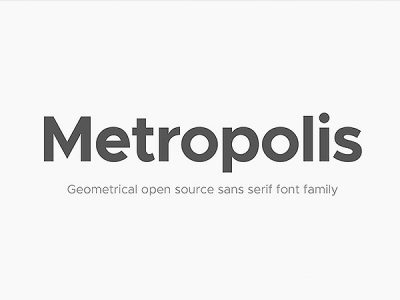 Metropolis - A free modern, geometric typeface