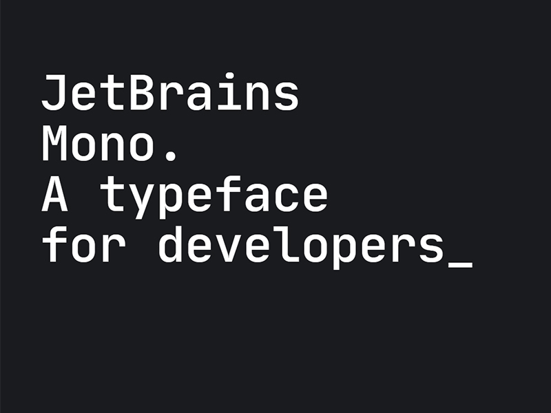JetBrain Mono — A Free Typeface for Developers